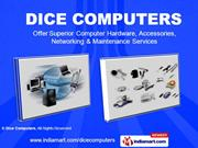 Computer Accessories By Dice Computers Ghaziabad