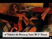 A Tribute to the Picasso of India: M.F. Husain