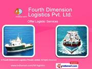 Freight Services By Fourth Dimension Logistics Private Limited New