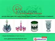 Glass Kitchenware By Goyal India Glassware (A Unit Of Goyal India)