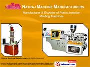 Plastic Molding Machines By Natraj Machine Manufacturers Ahmedabad