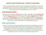 Laser Hair Removal vs. Waxing final
