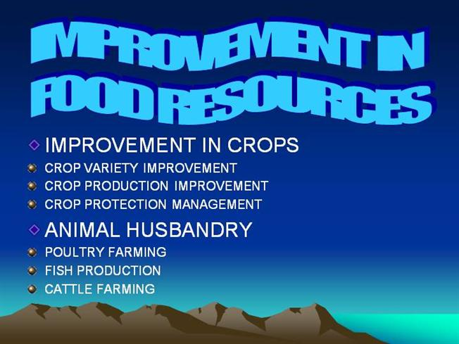 Inprovment in Food Resources |authorSTREAM
