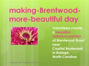 Making_Brentwood_More_Beautiful_Day