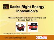 Smokeless Cook Stove by Sacks Right Energy Innovation's, Bengaluru