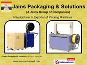 Packaging Machines And Tools By Jains Packaging & Solutions, (A Jain