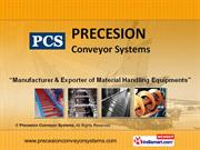 Industrial Conveyor By Precesion Conveyor Systems New Delhi