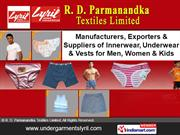 Ladies Undergarments By R. D. Parmanandka Textiles Limited Tiruppur