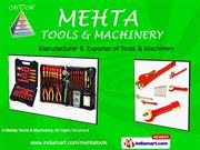 Hand Tools And Tool Kits By Mehta Tools & Machinery Pune