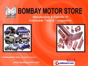 Manufacturing Lines By Bombay Motor Store Mumbai