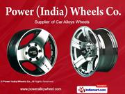 Car Alloy Wheel By Power India Wheels Co. Ernakulam