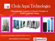 Water Treatment Equipment By Chola Aqua Technologies & Services