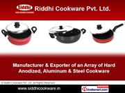 Hard Anodized Cookware By Riddhi Cookware Pvt. Ltd. Mumbai