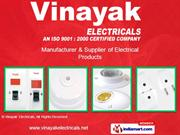 Electrical Switches By Vinayak Electricals Mumbai