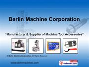 Cnc Vertical Machining By Berlin Machine Corporation Pune