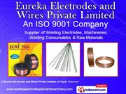 Tig Welding Consumables By Eureka Electrodes And Wires Private Limited