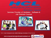 Job Oriented Courses By H C L Career Development Centre, Satellite &