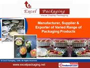 Packaging Accessories By Excel Packaging New Delhi