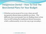 Inexpensive Dental - HoW To Find The Best Dental Plans For Your Budget