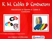 Ptfe Insulated Wire And Cables By K. M. Cables And Conductors