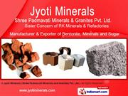 Bentonite By Jyoti Minerals (Shree Padmavati Minerals And Granites