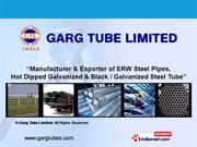 Steel Tubes By Material By Garg Tube Limited New Delhi