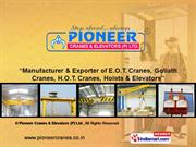 Goliath Cranes By Pioneer Cranes & Elevators (P) Ltd. Ludhiana