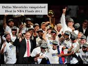 Dallas Mavericks vanquished Heat in NBA Finals 2011