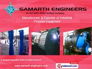 Chemical Process Equipments By Samarth Engineers Pune