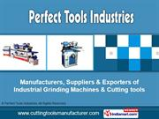 Metal Cutting Tools By Perfect Tools Industries Ahmedabad