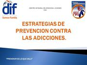 ESTRATEGIAS DE PREVENCION CONTRA LAS ADICCIONES