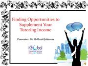 Finding Opportunities to Supplement Your Tutoring Income