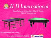 Snooker Table By K B International Delhi