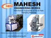Stamping Machines By Mahesh Engineering Works Mumbai