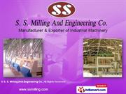 Milling & Grinding Equipment By S. S. Milling And Engineering Co.