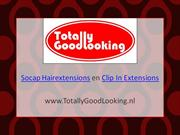 Socap Hairextensions TotallyGoodLooking.nl