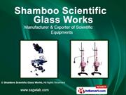 Scientific Instruments By Shamboo Scientific Glass Works Ambala