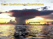 From Qualitative to Quantitative