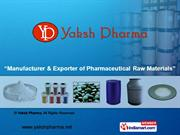 Active Pharmaceutical Ingredients By Yaksh Pharma Mumbai