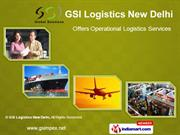 Logistics By Gsi Logistics New Delhi New Delhi