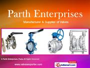 Ball Valves By Parth Enterprises, Pune Pune