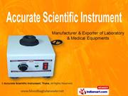 Shakers & Stirrer By Accurate Scientific Instrument, Thane Thane
