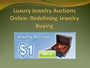 Luxury Jewelry Auctions Online: Redefining Jewelry Buying