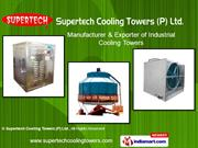 Cooling Tower By Supertech Cooling Towers (P) Ltd. Faridabad