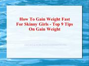 How To Gain Weight Fast For Skinny Girls - Top 9 Tips On Gain Weight