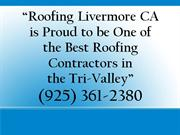 Roofing Livermore CA: (925) 361-2380