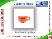 custom drinkware, two tone soup mugs, endeavor mugs, flare mugs