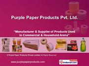 Disposable Paper Products By Purple Paper Products Private Limited