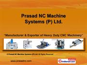 Vtl Machine By Prasad Nc Machine Systems (P) Ltd Chennai