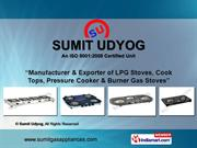 Lpg Gas Stoves By Sumit Udyog New Delhi
